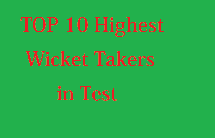 highest wicket taker in test